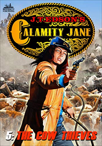 Calamity Jane 5: The Cow Thieves (A Calamity Jane Western) (English Edition)