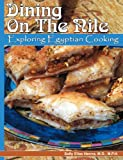 Dining on the Nile: Exploring Egyptian Cooking