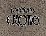 100 Years of Erotica, Paul Aratow, 1580080871