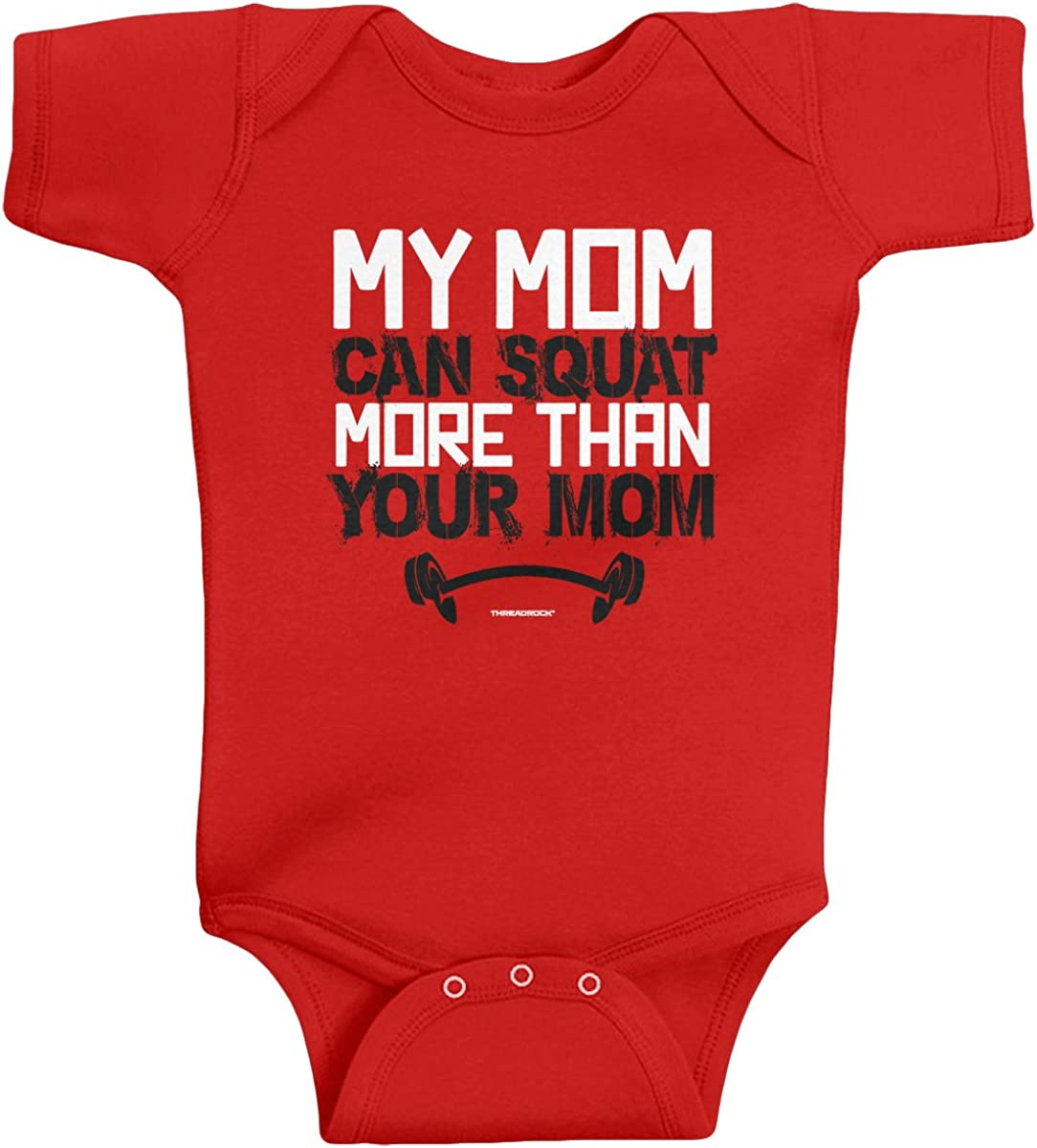 Threadrock Baby Boys' My Mom Can Squat More Than Your Mom Infant Bodysuit