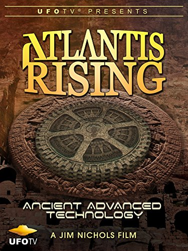 Advanced Technology Video - Atlantis Rising - Ancient Advanced Technology