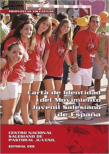 Carta de identidad del Movimiento Juvenil Salesiano de España Documentos salesianos: Amazon.es: Centro Nacional Salesiano de Pastoral Juvenil: Libros