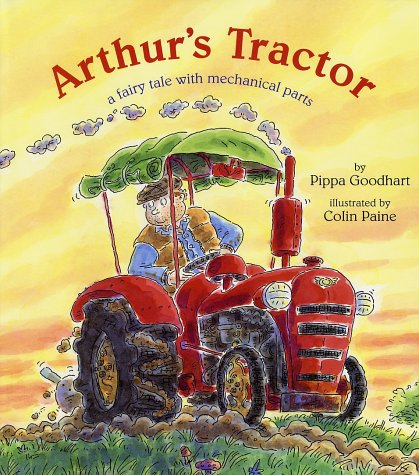 Download Arthur's Tractor: A Fairy Tale with Mechanical Parts PDF