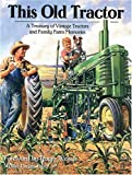 This Old Tractor, Michael Dregni, 0896586022
