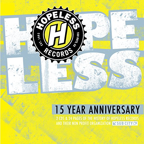 Hopeless Records: 15 Year Anni...