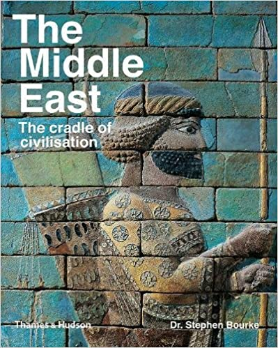 Descargar The Middle East: The Cradle Of Civilization Epub