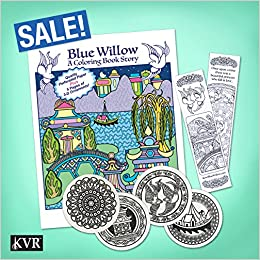 Blue Willow - A Coloring Book Story - SUMMER SALE - Get the Book, 4 ...