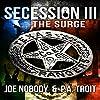 Secession III: The Surge