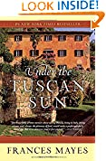 #9: Under the Tuscan Sun: At Home in Italy