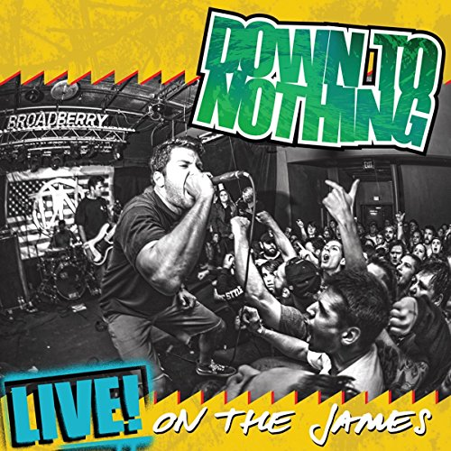 DOWN TO NOTHING - LIVE! ON THE JAMES (GOLD) (DBTR)