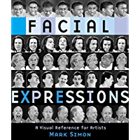 Facial Expressions: A Visual Reference for Artists book cover