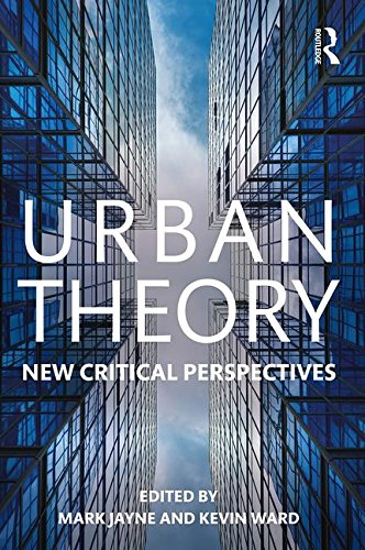 Urban Theory: New Critical Perspectives