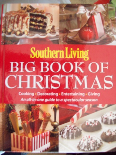 Download Southern Living Big Book Of Christmas Cooking, Decorating, Entertaining, Giving, An All-In-one Guide to a Spectacular Season PDF