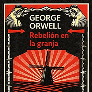 Rebelión en la granja [Animal Farm] Audiobook