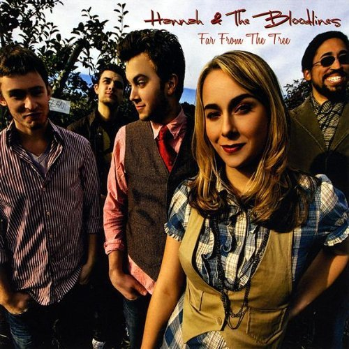 Far From the Tree by Hannah & The Bloodlines