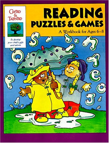 Reading Puzzles & Games: A Workbook for Ages 6-8 (Gifted & Talented)