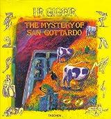 The Mystery of San Gottardo (Taschen specials)