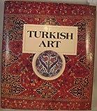Turkish Art, Esin (ed). Atil, 0874742188