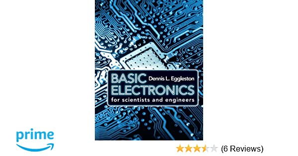 Basic electronics for scientists and engineers dennis l eggleston basic electronics for scientists and engineers dennis l eggleston 9780521154307 amazon books fandeluxe Gallery