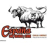 España: Una, Grande Y Libre (BESTSELLER-COMIC)