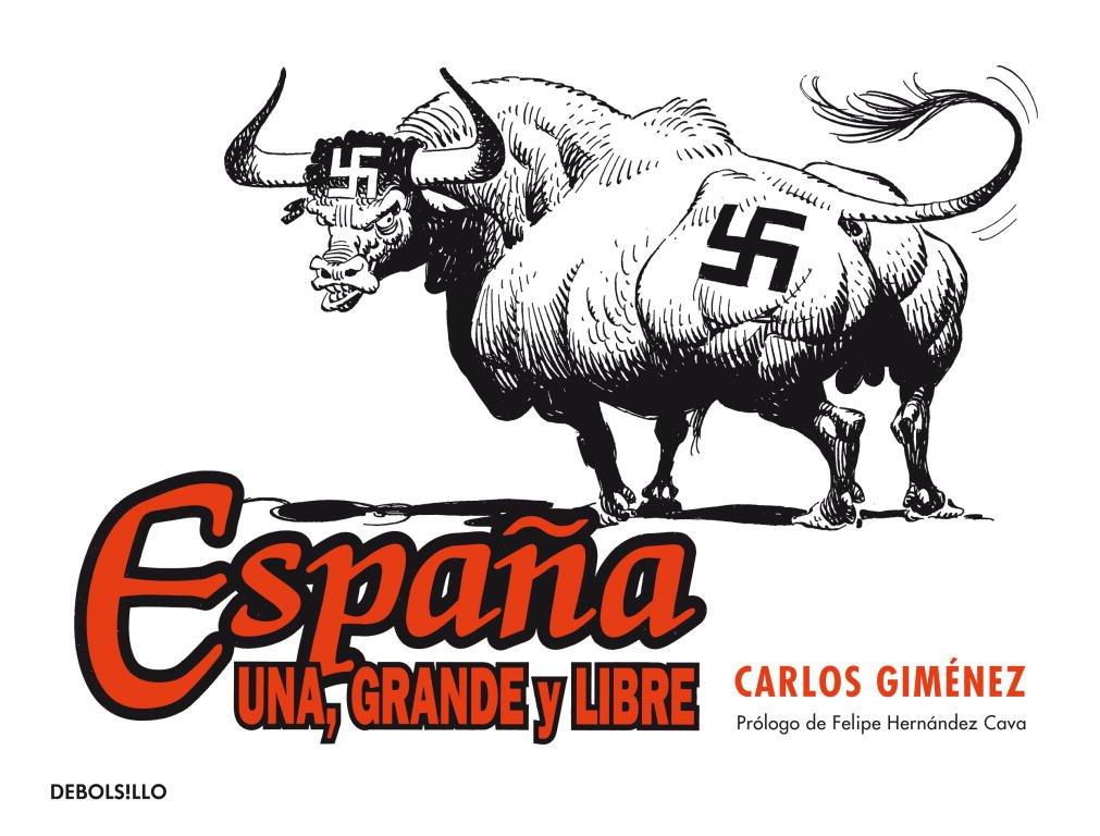 España: una, grande y libre (Best Seller | Cómic): Amazon.es: Giménez, Carlos: Libros