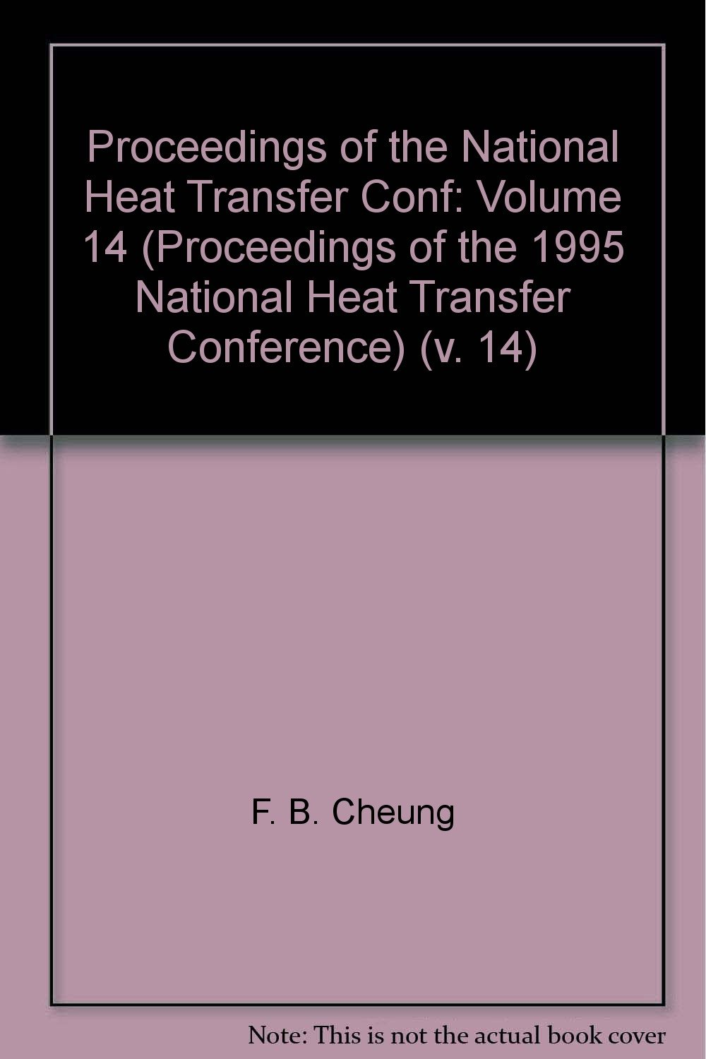 Proceedings of the National Heat Transfer Conference: v  14