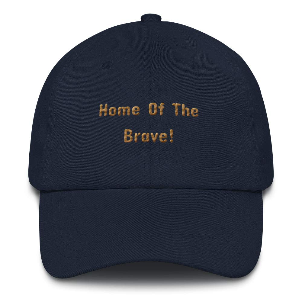 Meldettes-2 Unisex Embroidered 100/% Chino Cotton Twill Cap Home of The Brave