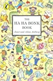 img - for The Ha Ha Bonk Book (A Young Puffin original) by Ahlberg Allan Ahlberg Janet (1982-09-30) Paperback book / textbook / text book
