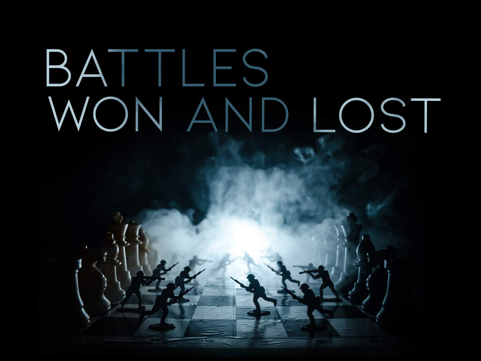 Battles Won And Lost - Season 1