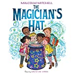 The Magician's Hat | Malcolm Mitchell