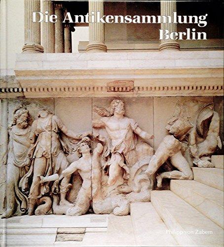 Die Antikensammlung im Pergamonmuseum und in Charlottenburg