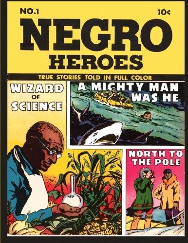 Read Online Negro Heroes # 1 pdf epub