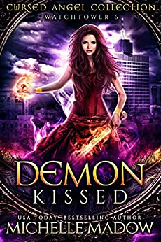 Demon Kissed (Cursed Angels) by [Madow, Michelle, Angel, Cursed, Legacy, Charmed]