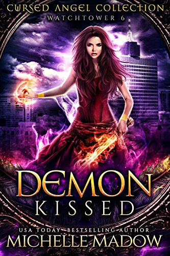 Demon Kissed (Cursed Angel Collection) by [Madow, Michelle, Angel, Cursed, Legacy, Charmed]