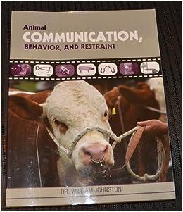 Animal Communication Behavior, and Restraint Download PDF ebooks
