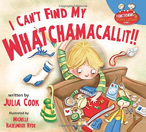 I Can't Find My Whatchamacallit!! (Functioning Executive)
