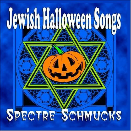 Jewish Halloween Songs by Spectre Schmucks