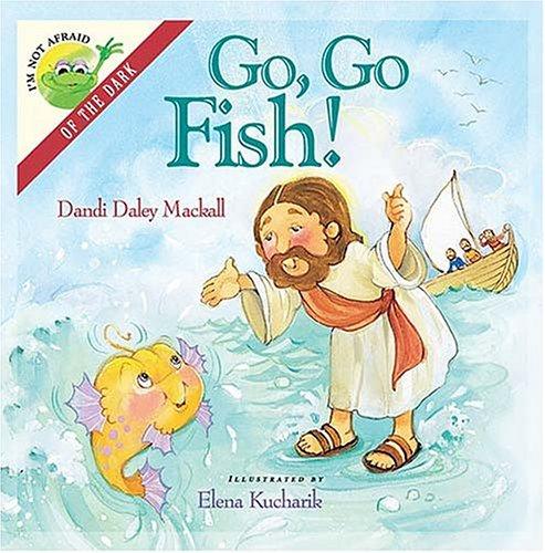I'm Not Afraid Series: Go, Go, Fish! PDF