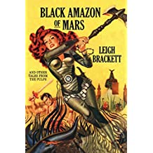 Black Amazon of Mars: And Other Tales from the Pulps