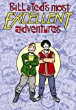Bill & Ted's Excellent Adventure/B...