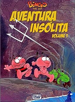Aventura Insólita volume 1: Aventura Insólita por [Silva, Paulo Jose Da]