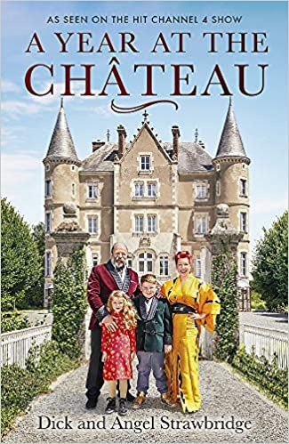 Book's Cover of A Year at the Chateau: As seen on the hit Channel 4 show (Inglés) Tapa blanda – 29 octubre 2020