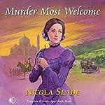 Murder Most Welcome | Nicola Slade