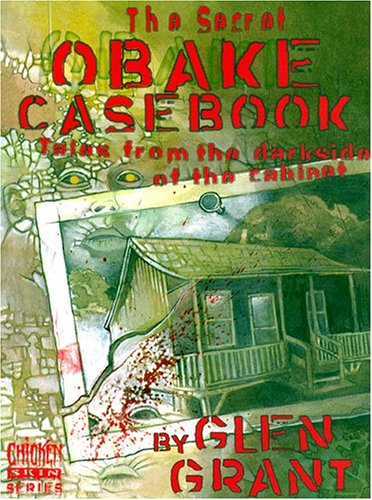 The Secret Obake Casebook: Tales from the Darkside of the Cabinet (Chicken skin series) (Best Tales From The Darkside)