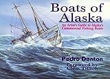 Boats of Alaska, Pedro Denton, 1888125284