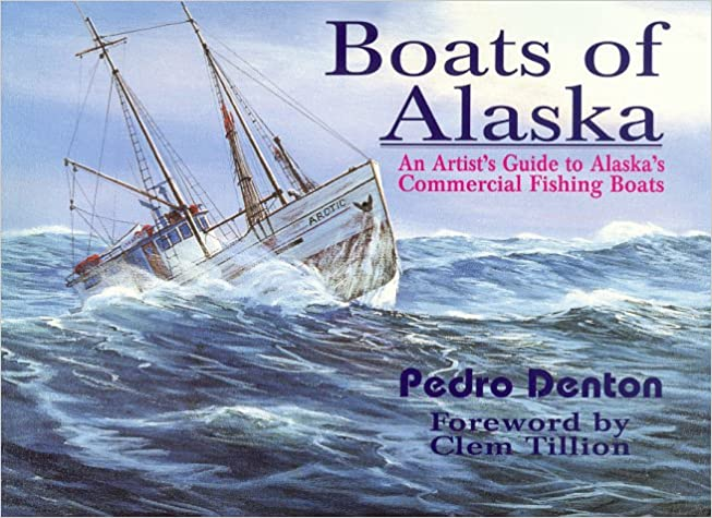 Boats of Alaska: An Artist's Guide to Commercial Fishing