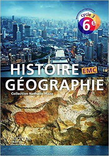 Histoire Geographie Emc 6e Cycle 3 Livre De L Eleve