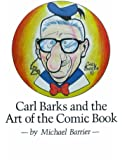 Carl Barks and Art of the Comic