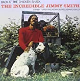 Back at the Chicken Shack: Incredible Jimmy Smith