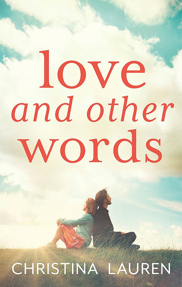 """Image result for love and other words christina lauren book cover"""""""